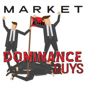 Market Dominance Guys