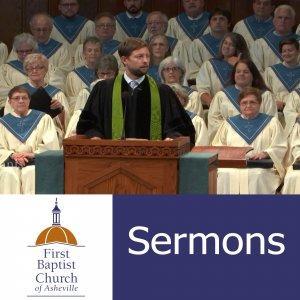 Sermons - First Baptist Church of Asheville