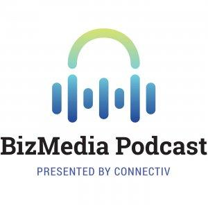 Connectiv's BizMedia Podcast