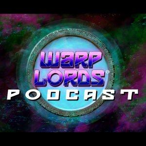 Warp Lords Podcast