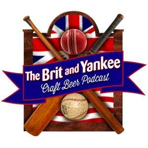 The Brit and Yankee Craft Beer Podcast