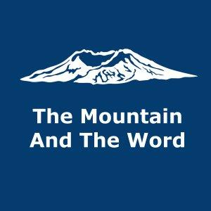 The Mountain And The Word