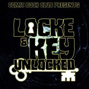 Locke & Key: Unlocked
