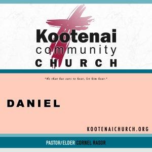 Kootenai Church: Adult Sunday School - Daniel