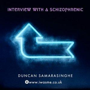 Interview with a schizophrenic