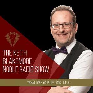 The Keith Blakemore-Noble Radio Show