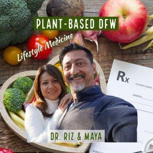 Plant-Based DFW & Lifestyle Medicine