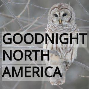 Good Night North America