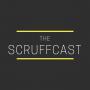 The ScruffCast