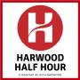 Harwood Half Hour