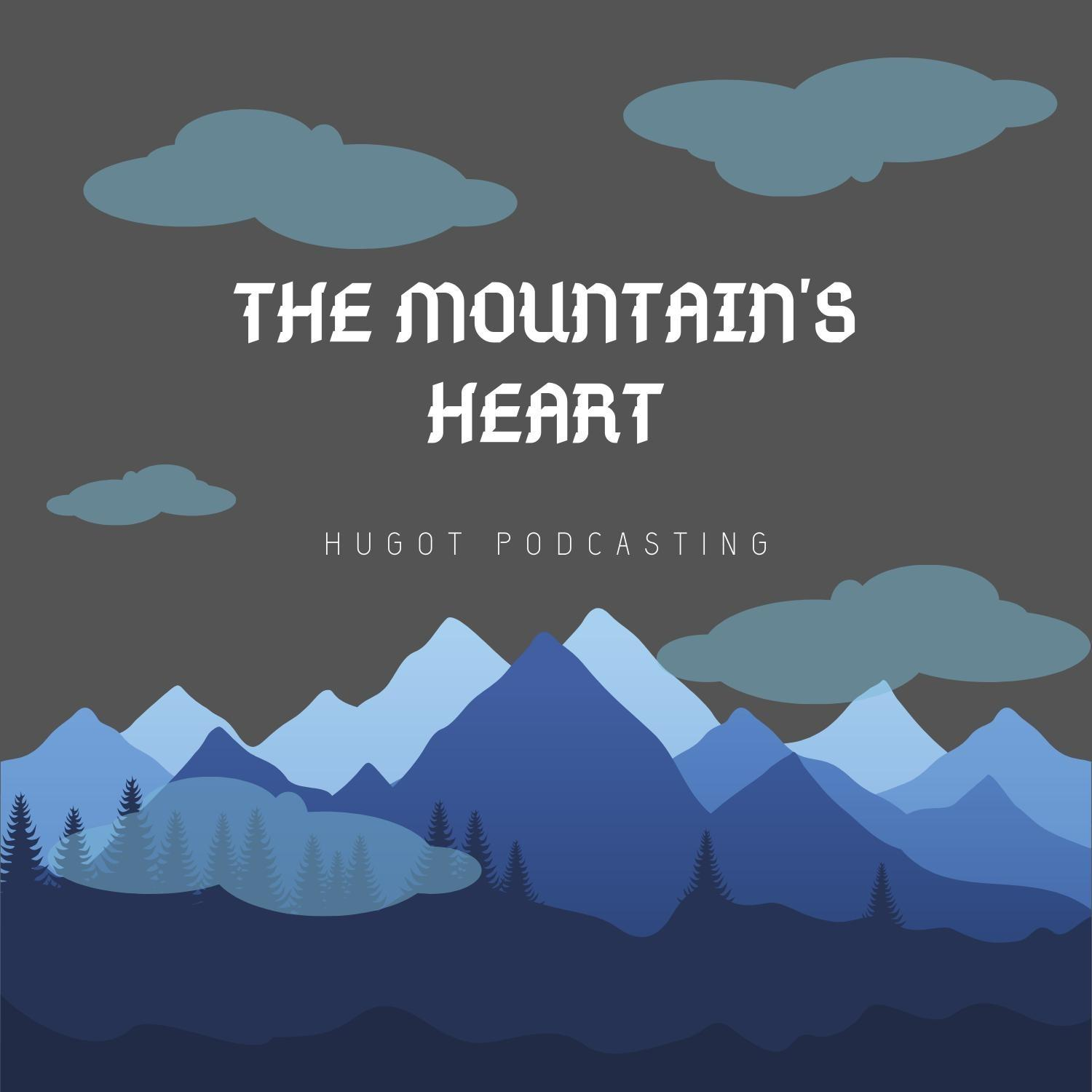 """The Mountain's Heart"" Podcast"
