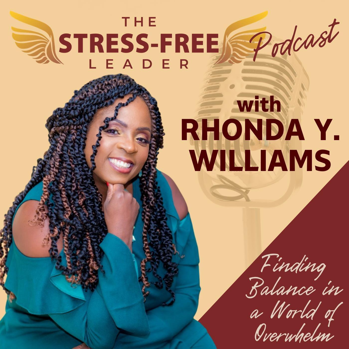 The Stress Free Leader Podcast