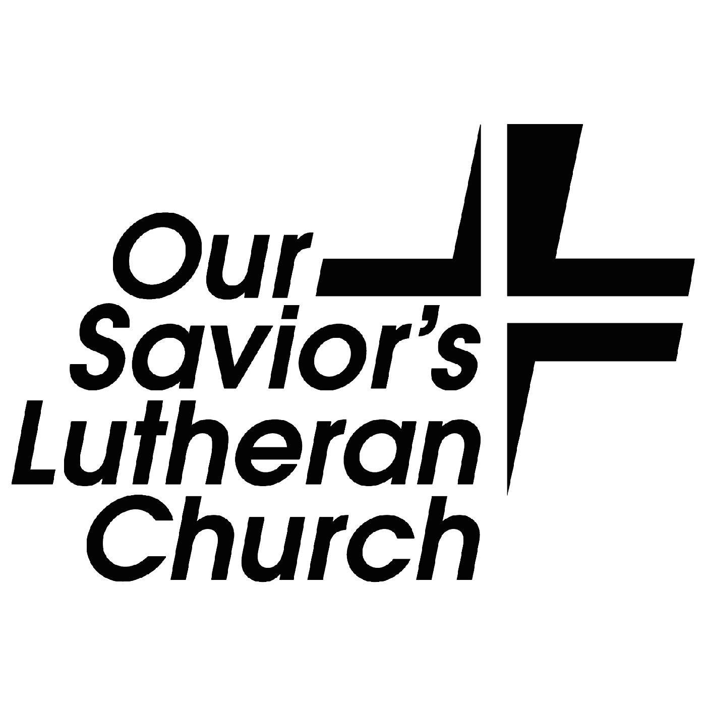 Our Saviors Lutheran Church Connecting To God Faith And People