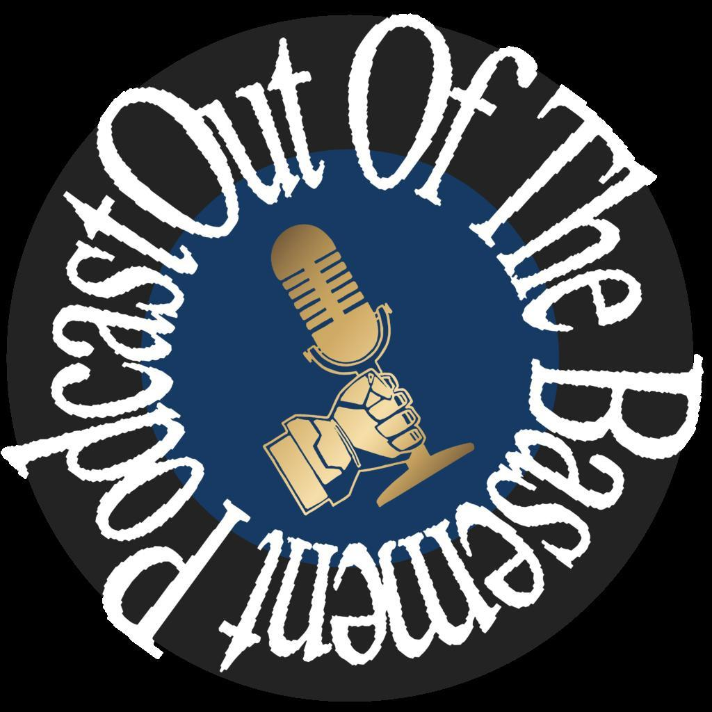 Out Of The Basement Podcast