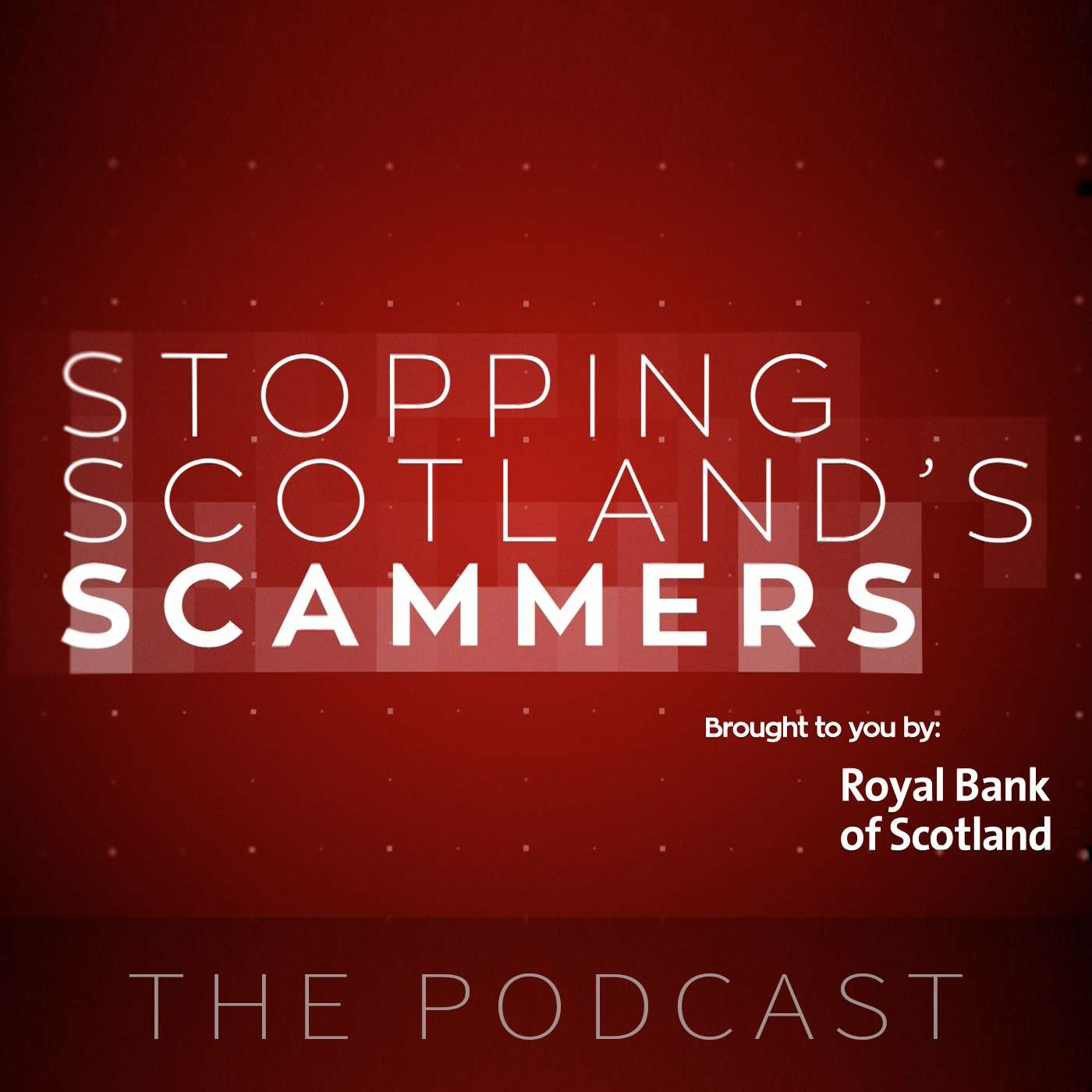 Stopping Scotland's Scammers - The Podcast
