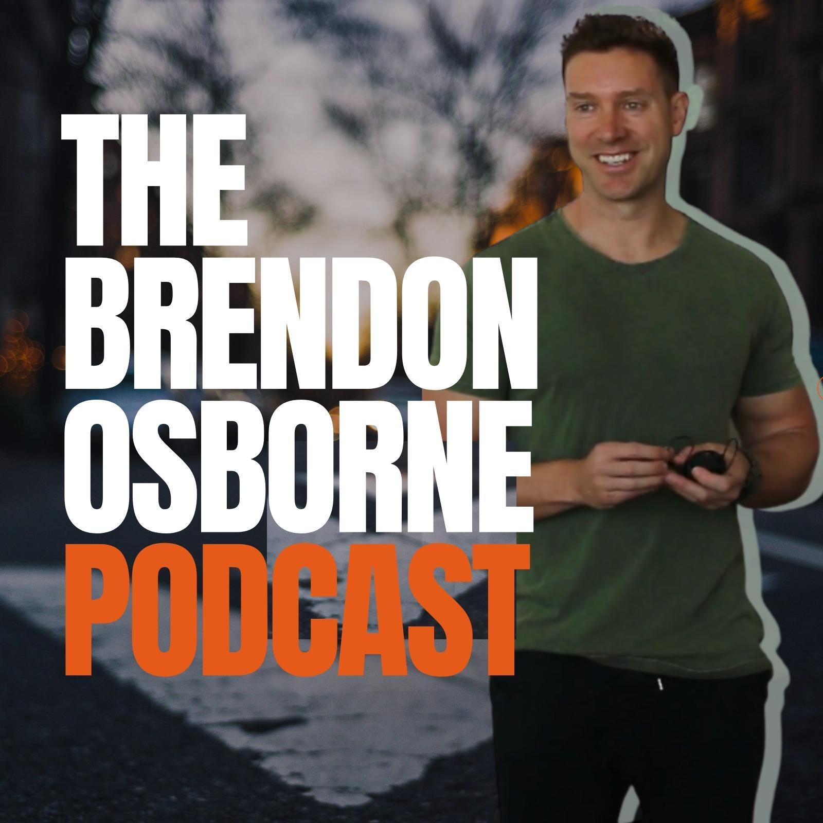 The Brendon Osborne Podcast