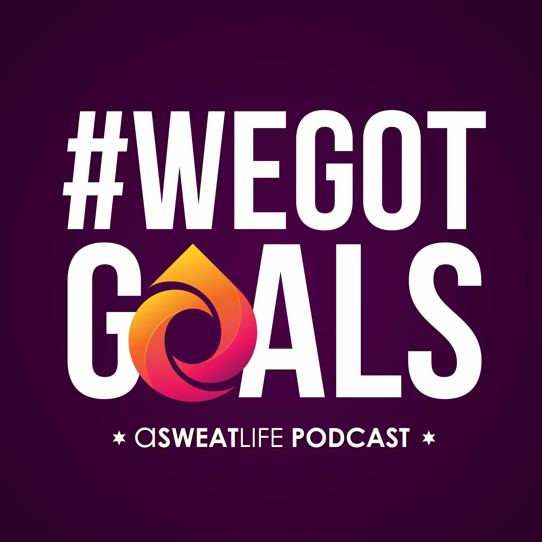 #WeGotGoals