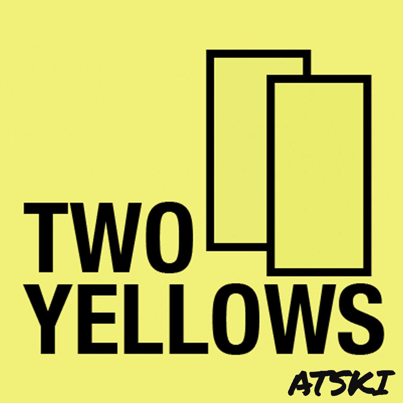 Two Yellows: A Premier League Podcast | Listen via Stitcher