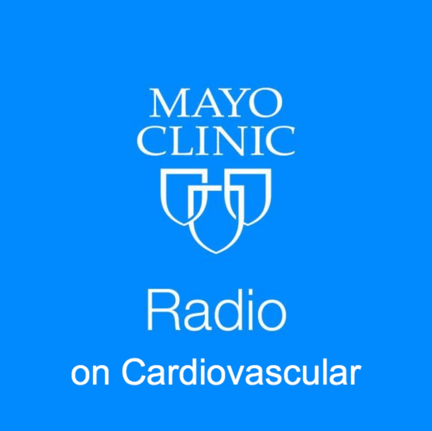 Mayo Clinic Radio on Cardiovascular