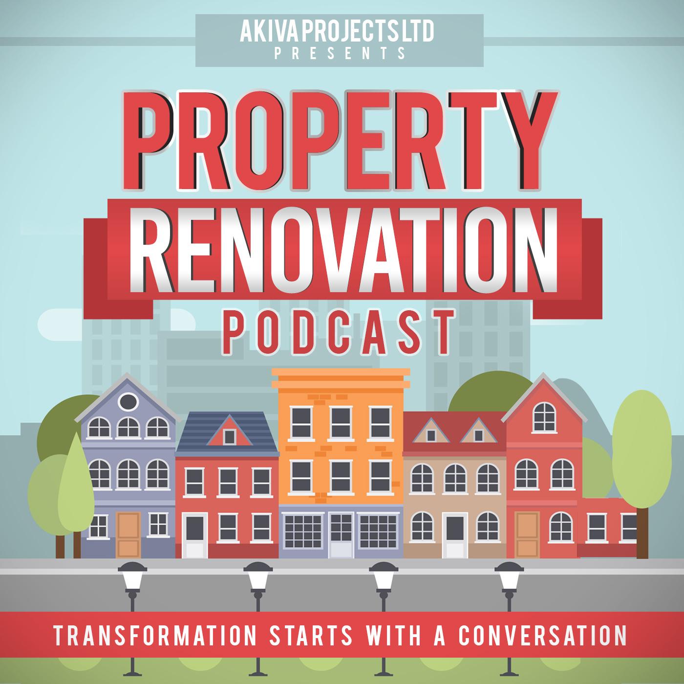 The Property Renovation Podcast