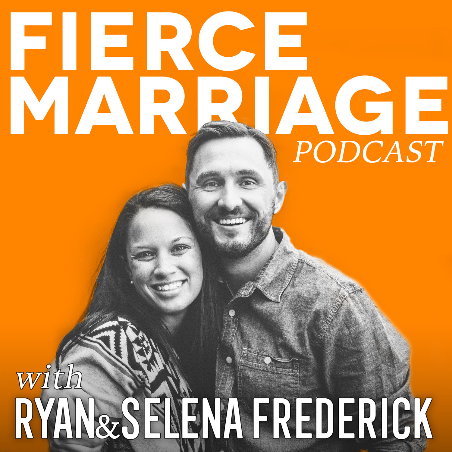 The Fierce Marriage Podcast