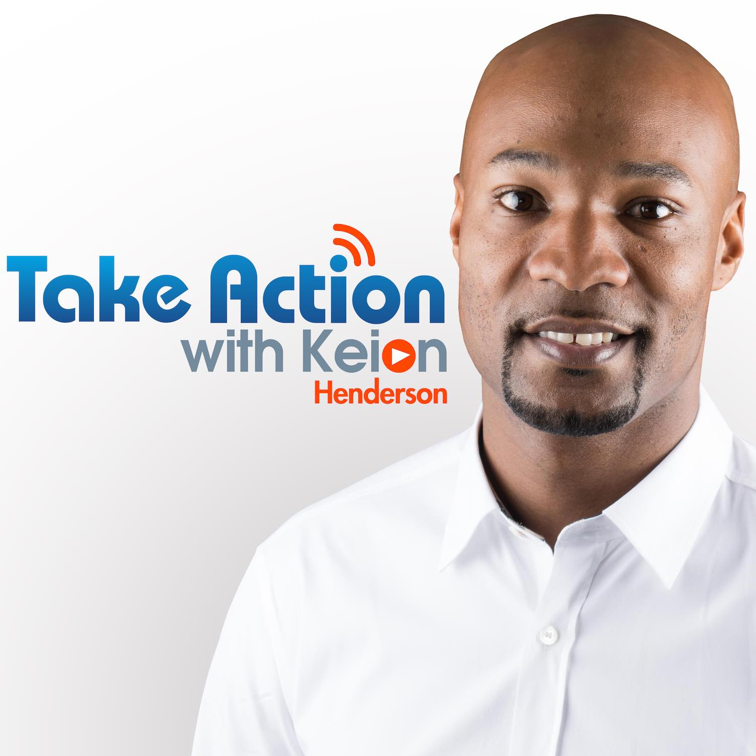 Take Action with Keion Henderson