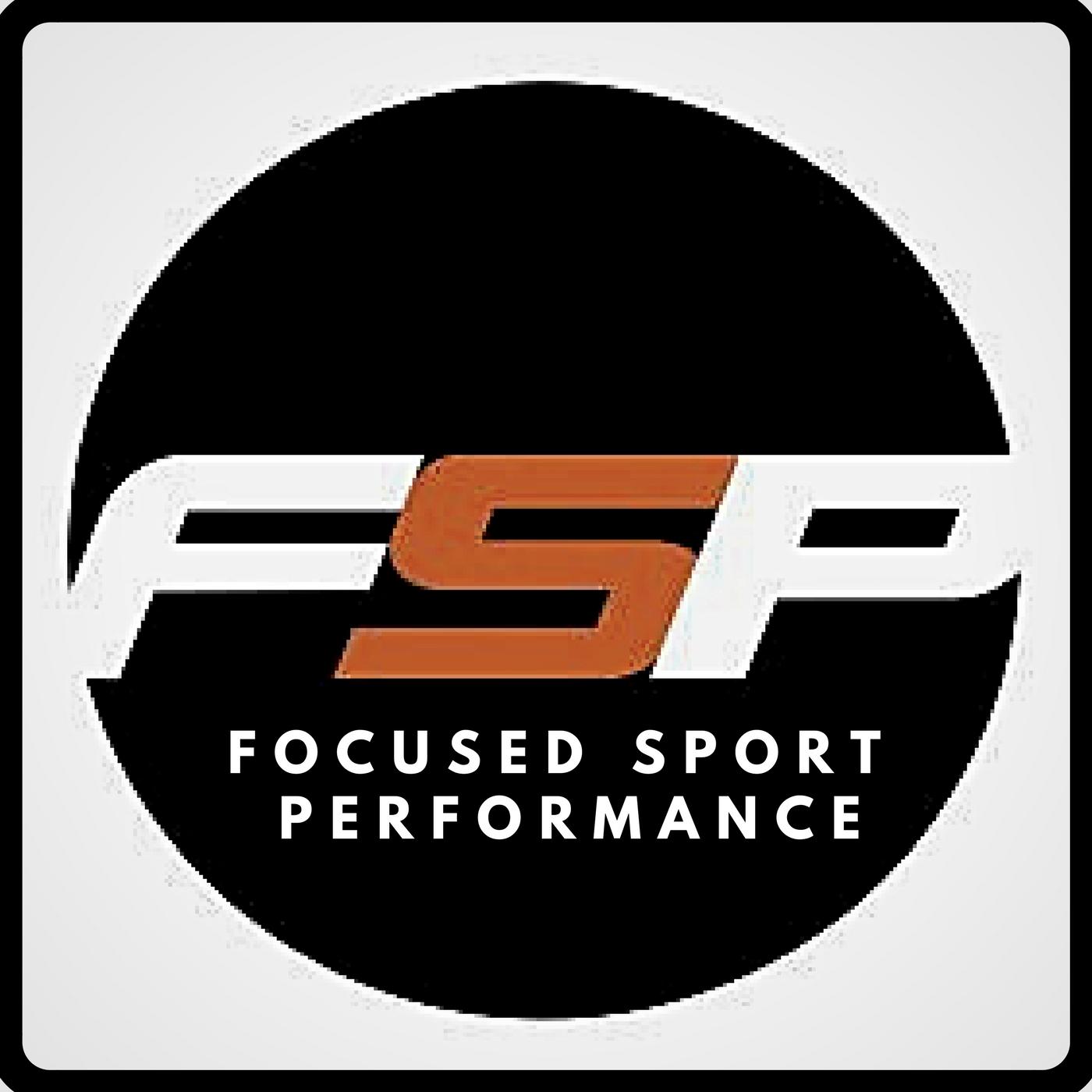 Focused Sport Performance