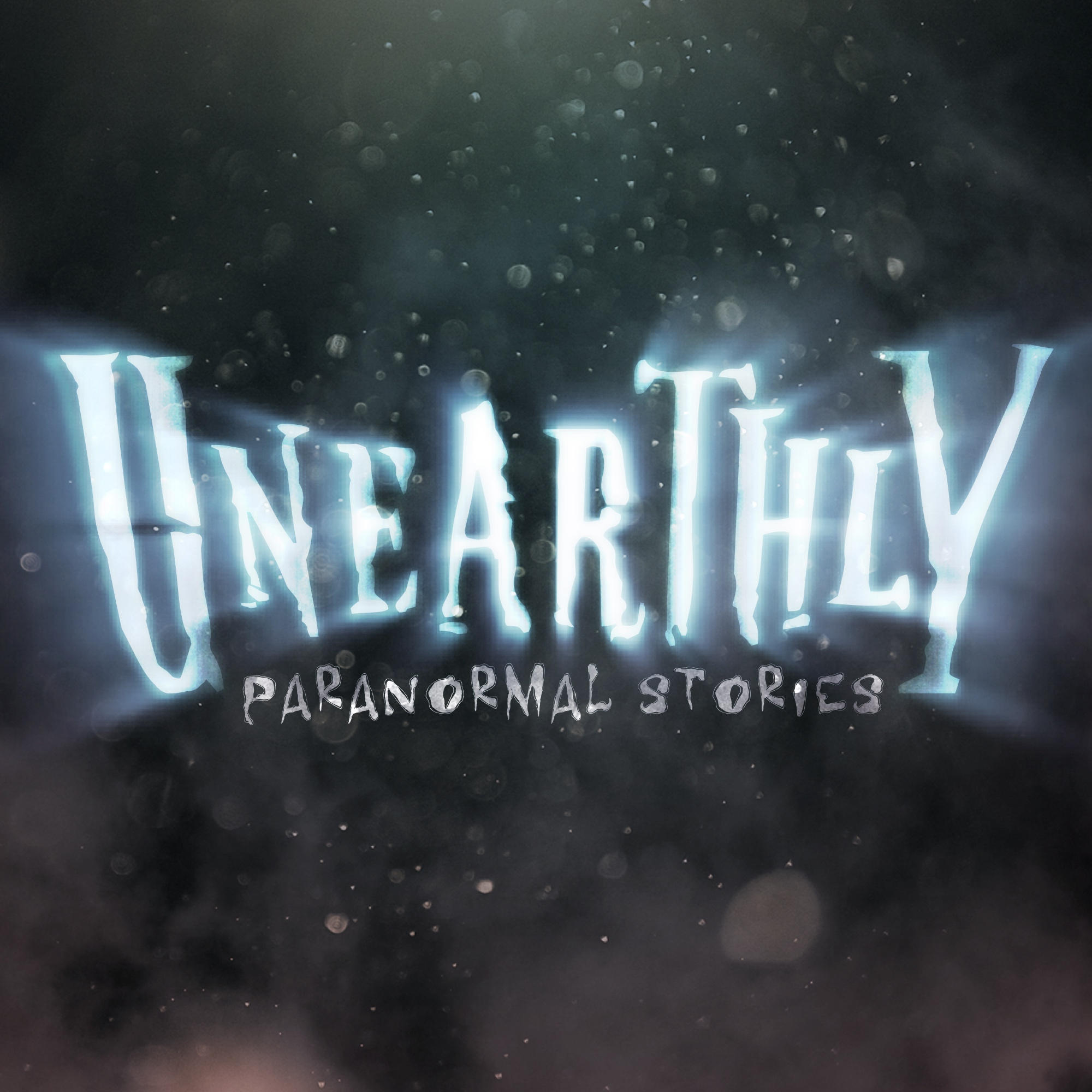 Unearthly Paranormal Stories