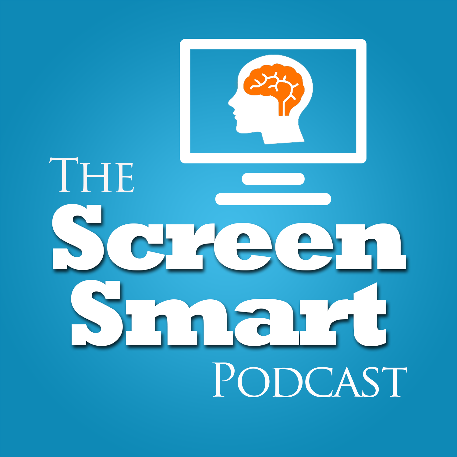 The Screen Smart Podcast