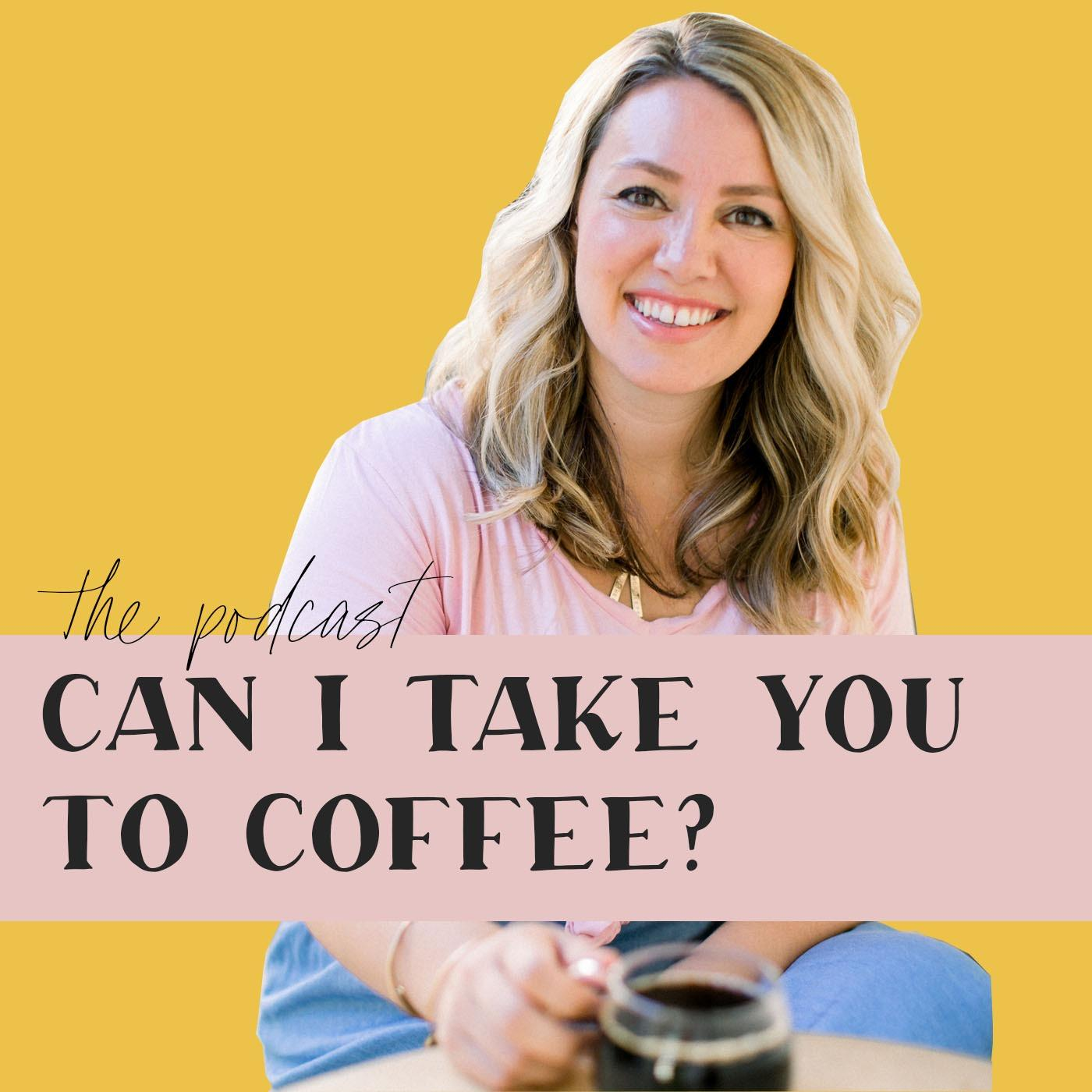 Can I Take You To Coffee?
