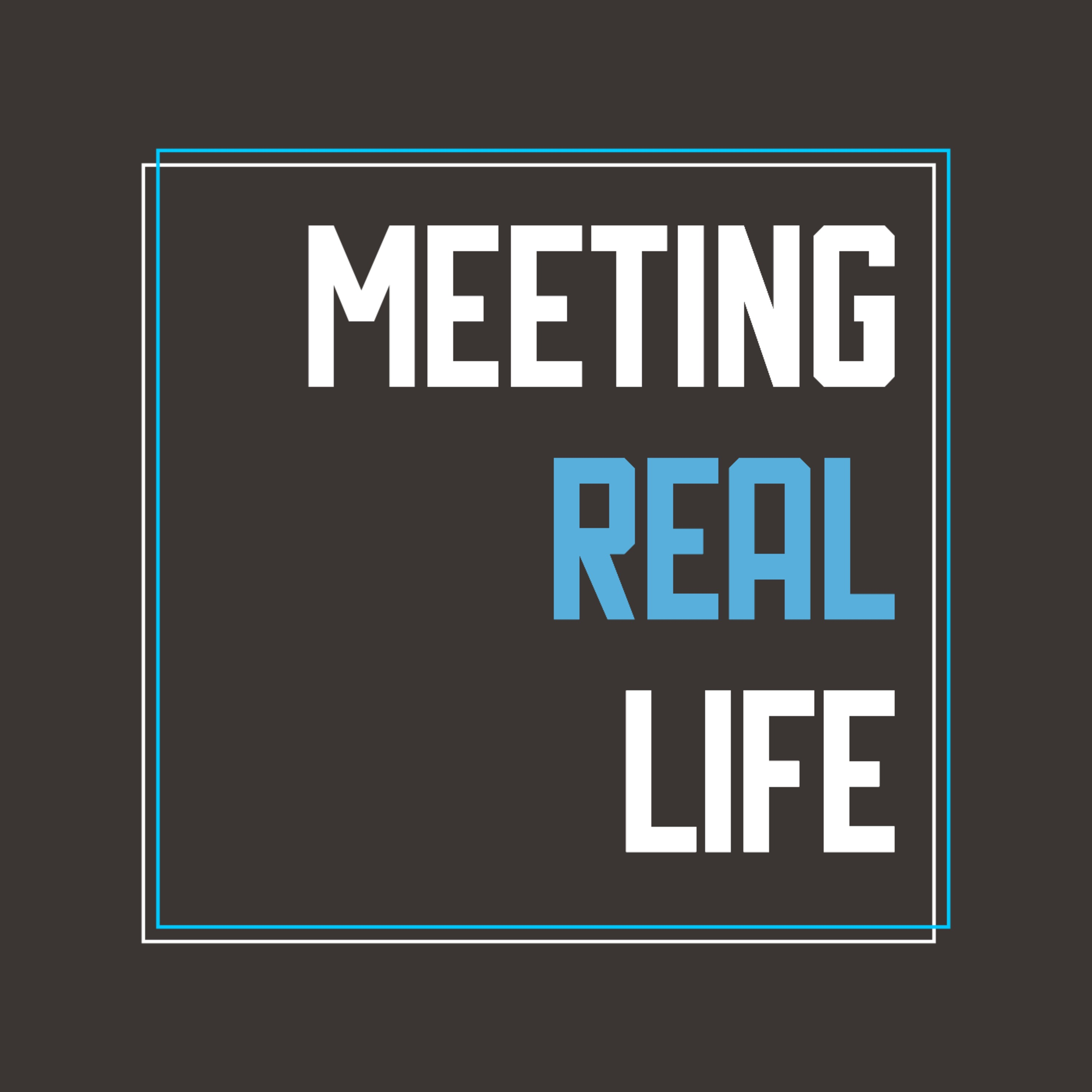 Meeting Real Life - Teaser