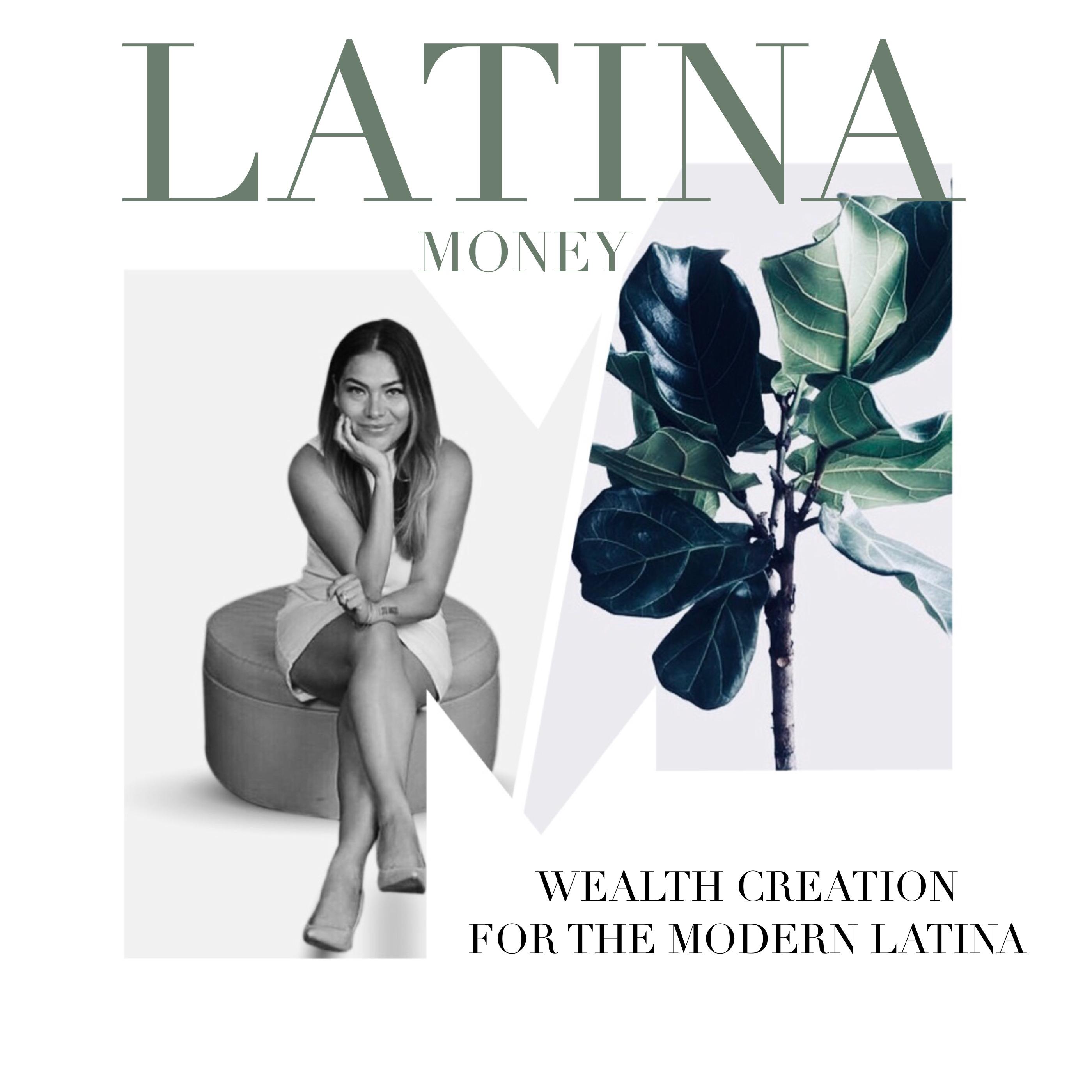 Latina Money | Listen via Stitcher for Podcasts