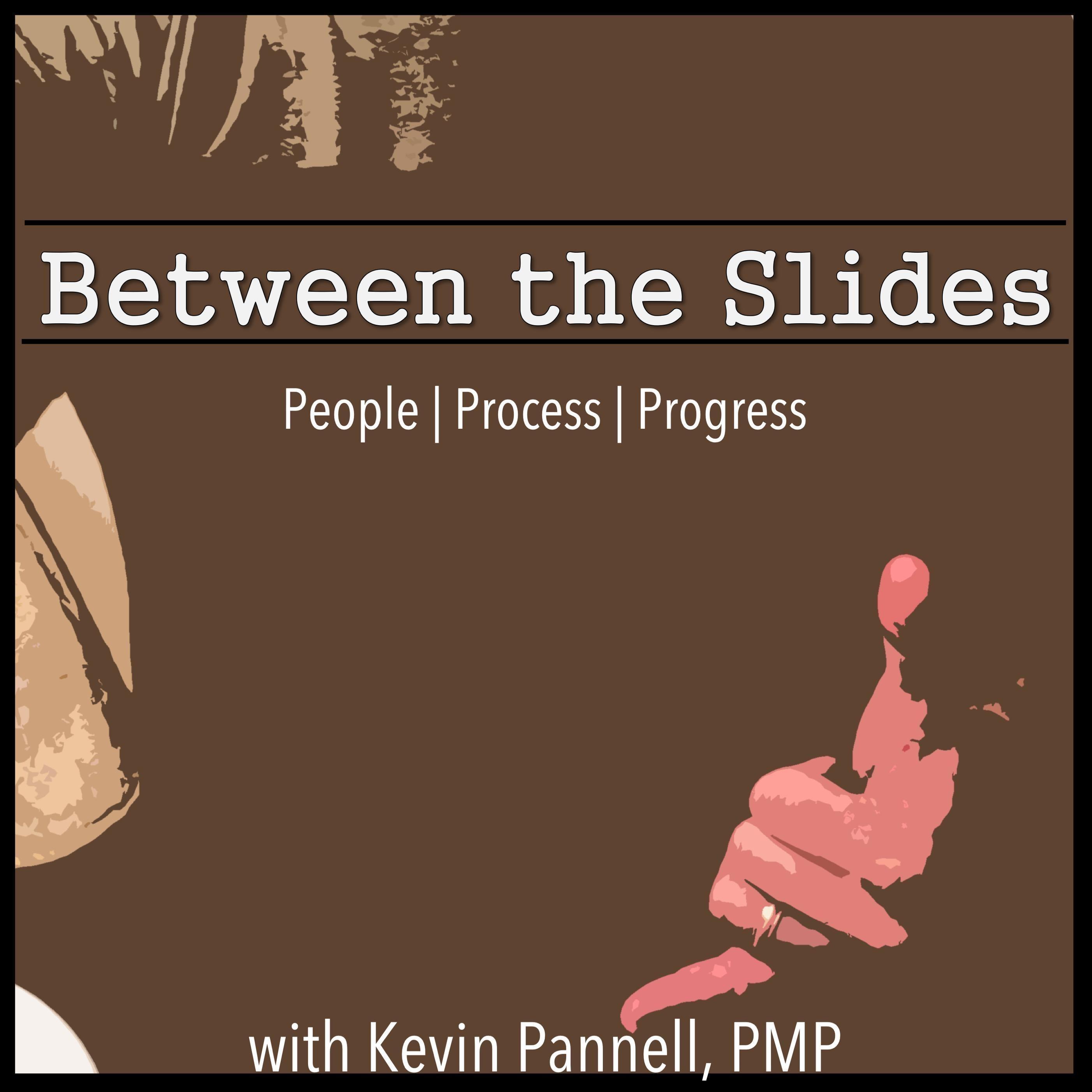 Between the Slides