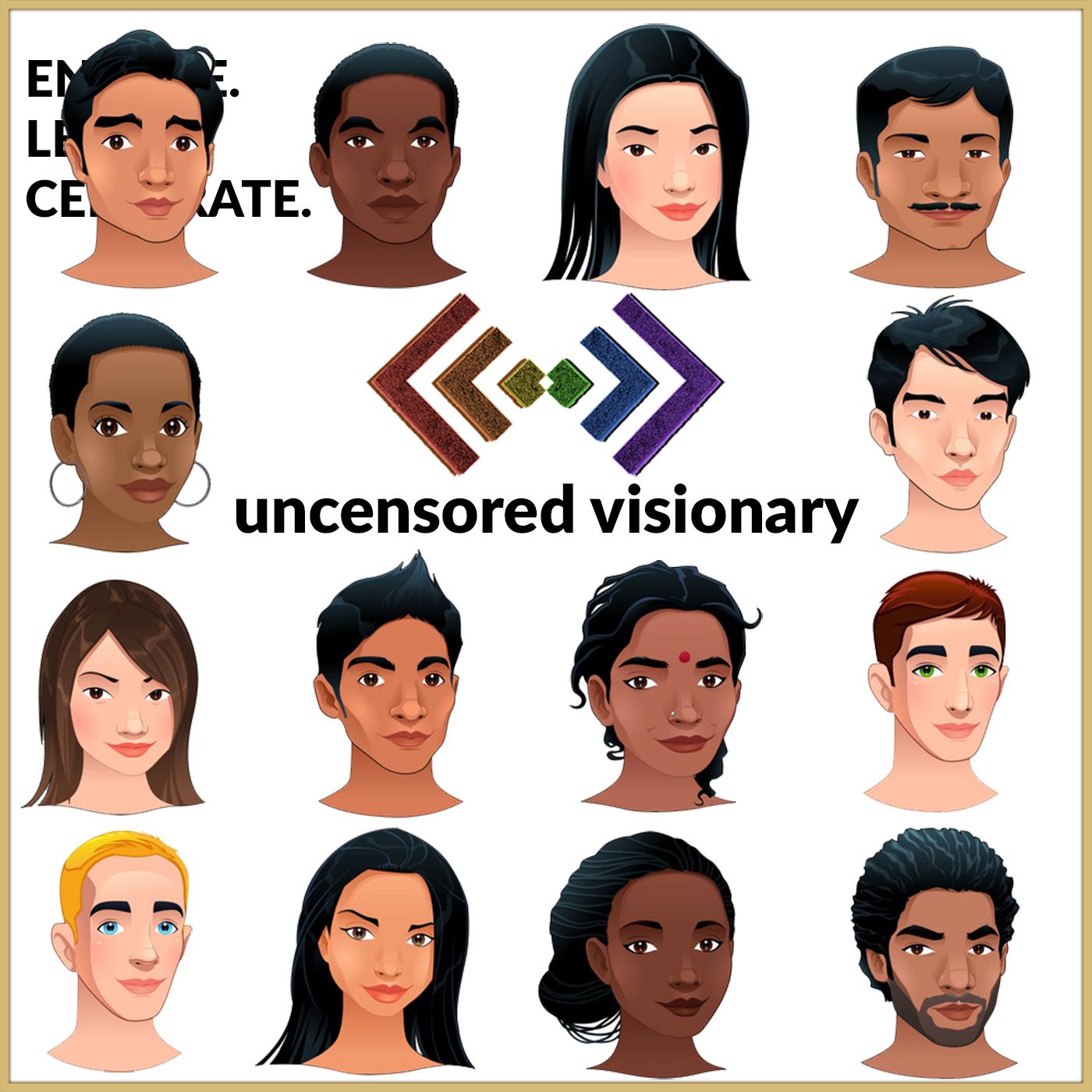 Uncensored Visionary: A LGBTQ Podcast