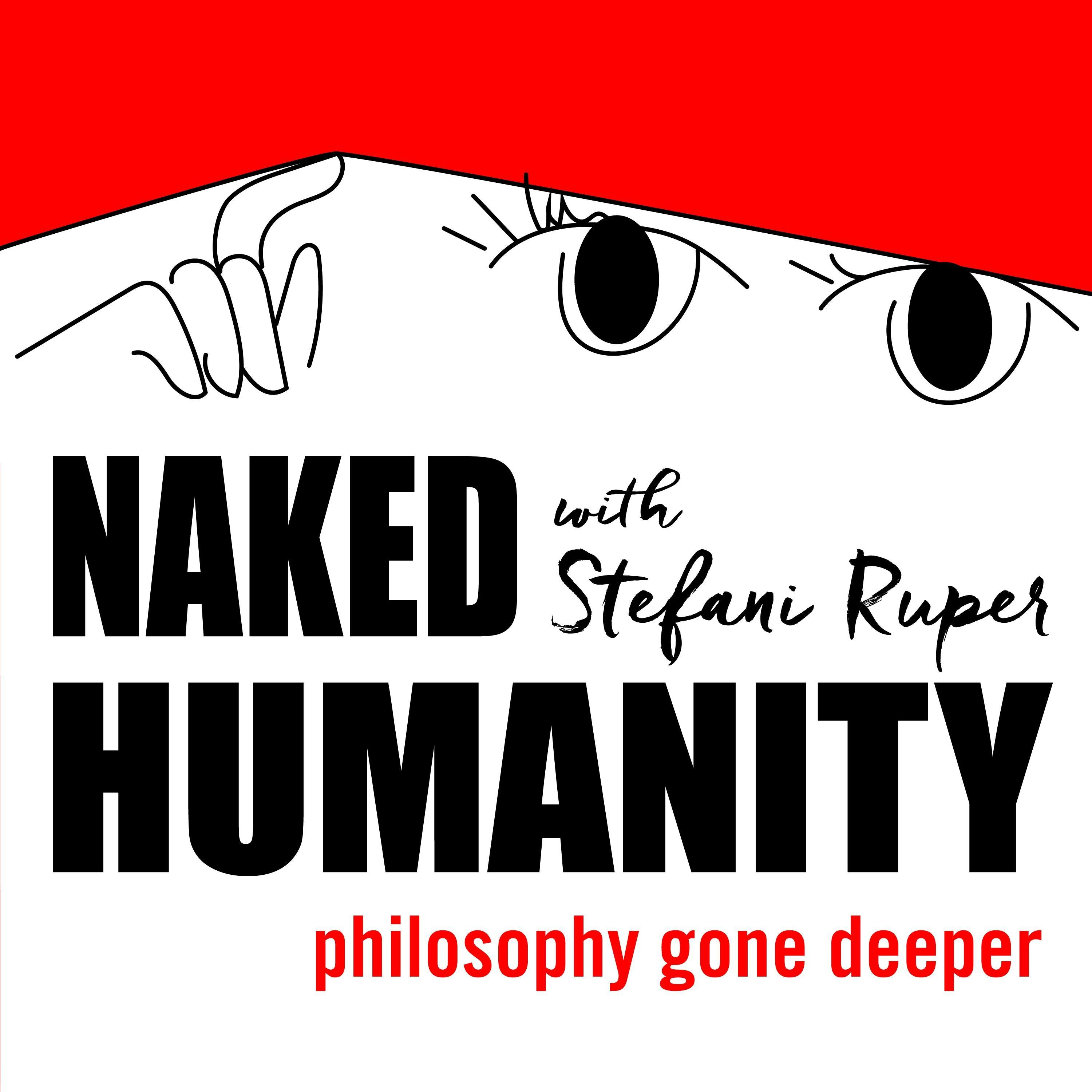 Naked Humanity