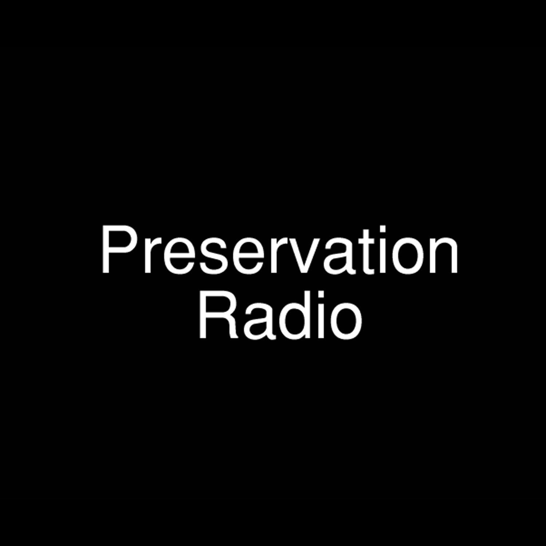 Preservation Radio