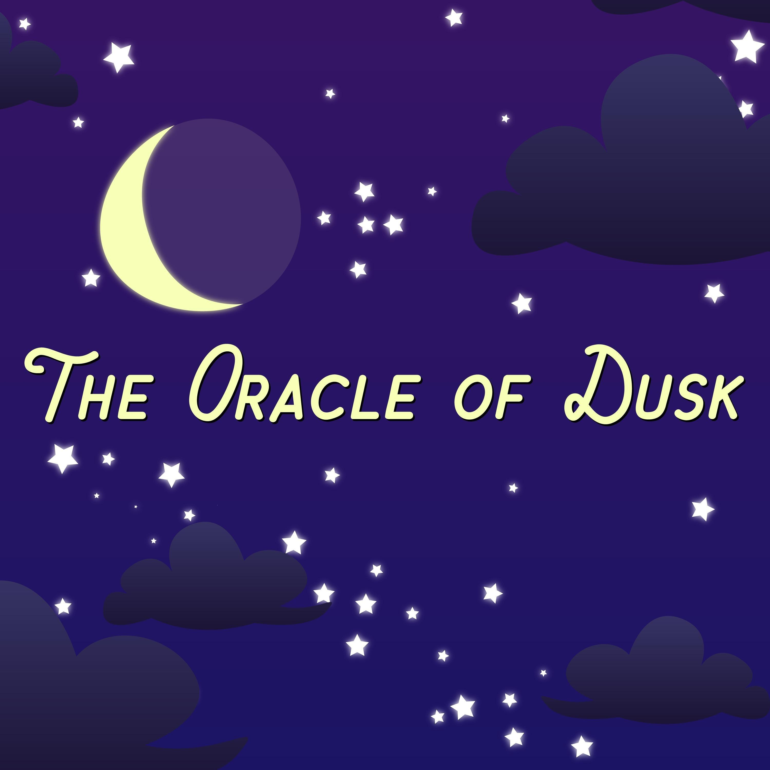 """Oracle of Dusk"" Podcast"