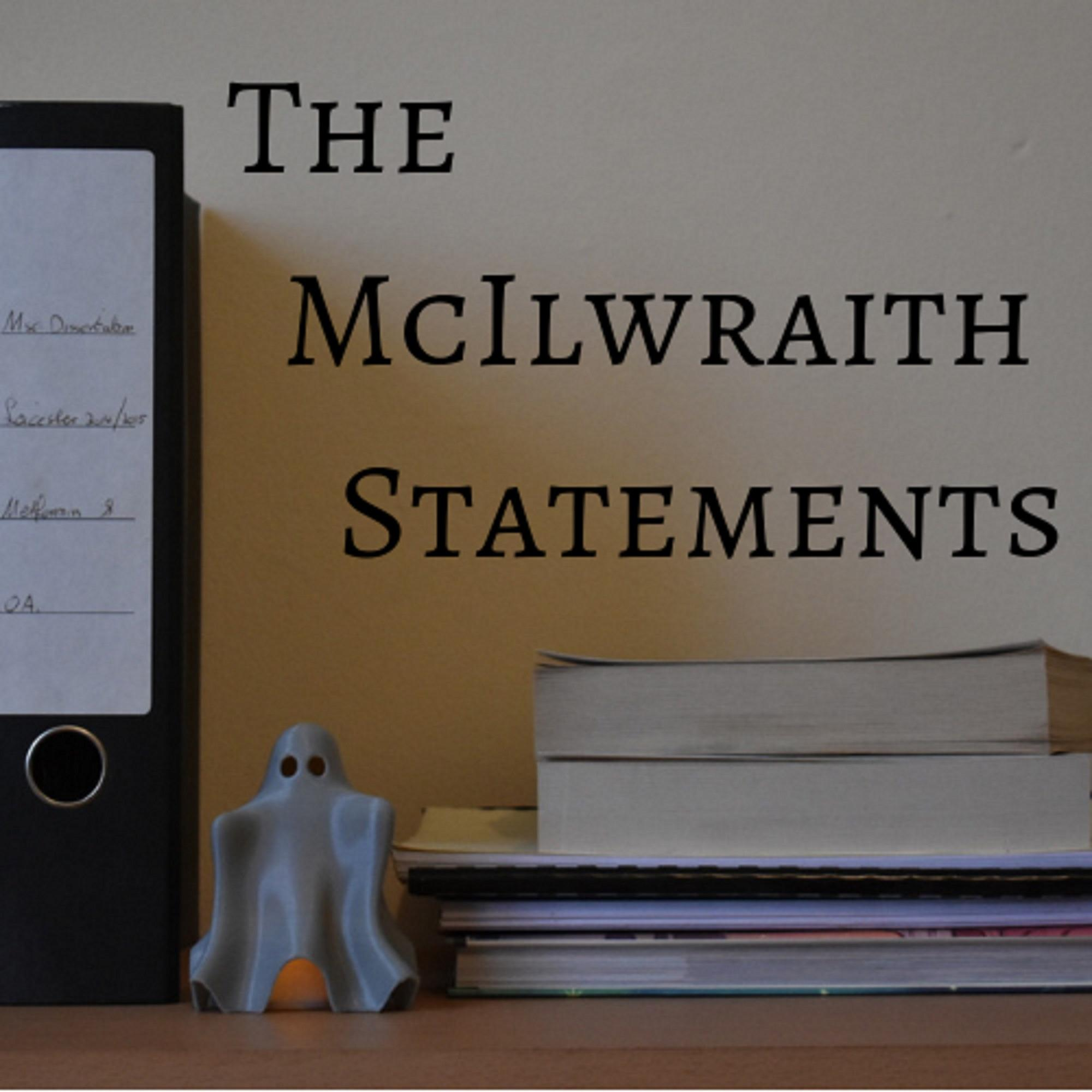 """""""The McIlwraith Statements"""" Podcast"""