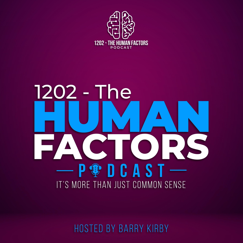1202 - The Human Factors Podcast