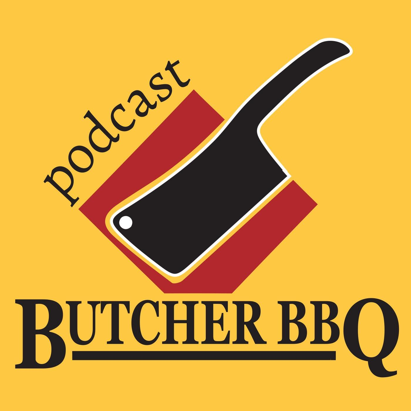 Butcher BBQ Podcast