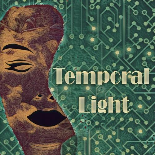 """Temporal Light"" Podcast"